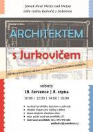 Architektem s Jurkovičem